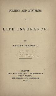 Cover of: Politics and mysteries of life insurance