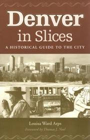 Cover of: Denver In Slices | Louisa Ward Arps