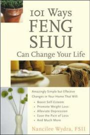 Cover of: 101 Ways Feng Shui Can Change Your Life | Nancilee Wydra