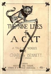 Cover of: The nine lives of a cat | Charles H. Bennett