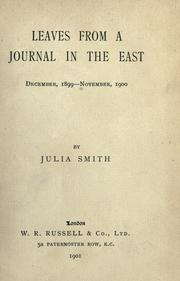 Cover of: Leaves from a journal in the East, December, 1899 - November, 1901