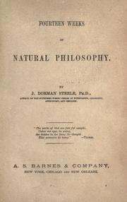 Cover of: Fourteen weeks in natural philosophy: by J. Dorman Steele.