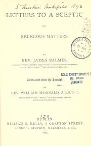 Cover of: Letters to a sceptic on religious matters | Jaime Luciano Balmes