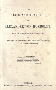 Cover of: The life and travels of Alexander von Humboldt