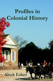 Cover of: Profiles in colonial history | Aleck Loker