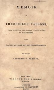 Cover of: Memoir of Theophilus Parsons: Chief Justice Of The Supreme Judicial Court Of Massachusetts