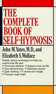 Cover of: The complete book of self-hypnosis