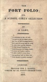 Cover of: The port folio, or, A school girl's selection |
