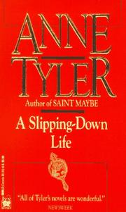 Cover of: A Slipping-Down Life | Anne Tyler