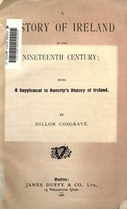 Cover of: A history of Ireland in the nineteenth century | Dillon Cosgrave