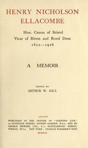 Cover of: Henry Nicholson Ellacombe, hon. canon of Bristol, vicar of Bitton and rural dean, 1822-1916