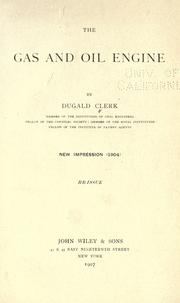 Cover of: The gas and oil engine | Dugald Clerk