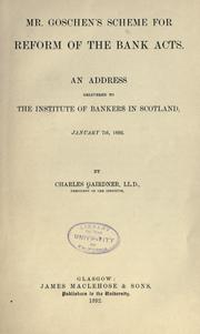Cover of: Mr. Goschen's scheme for reform of the bank acts