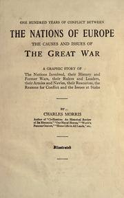 Cover of: One hundred years of conflict between the nations of Europe: the causes and issues of the great war