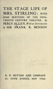 Cover of: The stage life of Mrs. Stirling