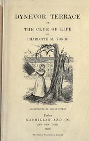 Cover of: Dynevor Terrace: or, The clue of life.