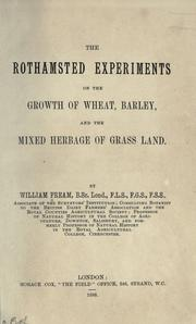 The Rothamsted experiments on the growth of wheat, barley, and the mixed herbage of grass land by William Fream