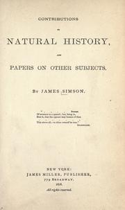 Cover of: Contributions to natural history and papers on other subjects