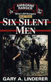 Cover of: Six silent men | Gary A. Linderer
