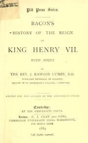 Cover of: History of the reign of King Henry VII: With notes by J. Rawson Lumby.