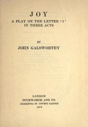"Cover of: Joy: a play on the letter ""I"" in three acts."