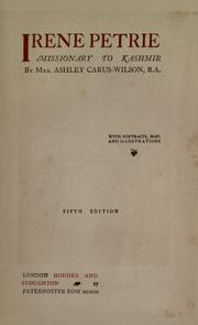 Cover of: Irene Petrie, missionary to Kashmir by Carus-Wilson, Ashley Mrs.