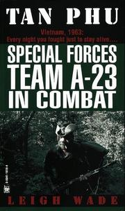 Cover of: Tan Phu, Special Forces Team A-23 in combat | Leigh Wade