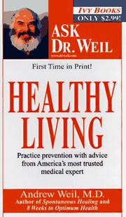 Healthy living by Andrew Weil