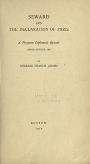 Cover of: Seward and the Declaration of Paris: a forgotten diplomatic episode, April-August, 1861