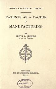 Cover of: Patents as a factor in manufacturing