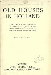 Cover of: Old houses in Holland | Jones, Sydney R.