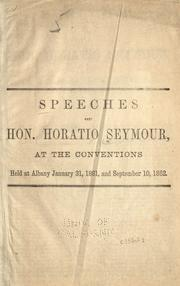 Speeches of Hon. Horatio Seymour by Seymour, Horatio