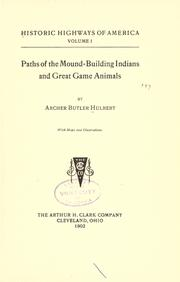 Cover of: Paths of the mound-building Indians and great game animals