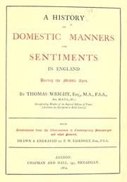 Cover of: A history of domestic manners and sentiments in England during the middle ages
