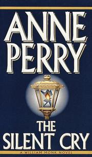 Cover of: The silent cry | Anne Perry