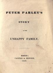 Cover of: Peter Parley's story of the unhappy family |