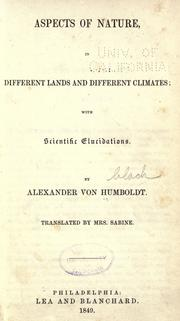 Cover of: Aspects of nature, in different lands and different climates; with scientific elucidations