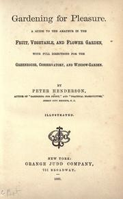 Cover of: Gardening for pleasure. | Henderson, Peter