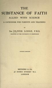 The substance of faith allied with science by Oliver Lodge
