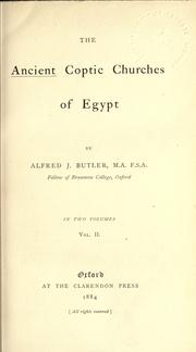 The Ancient Coptic Churches Of Egypt by Alfred J. Butler
