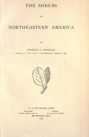 The Shrubs of Northeastern America by Charles Stedman Newhall