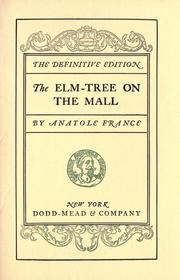 Cover of: The elm-tree on the mall: a chronicle of our own times