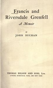 Francis and Riversdale Grenfell by John Buchan
