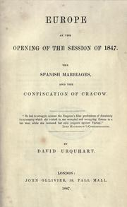 Cover of: Europe at the opening of the session of 1847, the Spanish marriages, and the confiscation of Cracow
