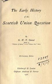 Cover of: The early history of the Scottish union question