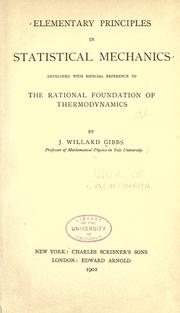 Cover of: Elementary principles in statistical mechanics | by J. Willard Gibbs.