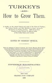 Cover of: Turkeys and how to grow them