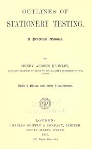Outlines of stationery testing by Henry Aldous Bromley
