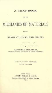 Cover of: A text-book on the mechanics of materials, and of beams, columns, and shafts