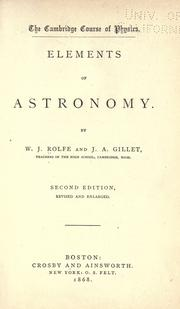 Cover of: Elements of astronomy | W. J. Rolfe